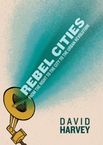 Rebel_cities-david-harvey